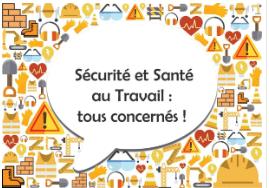 Sécurité et santé au travail : tous concernés !